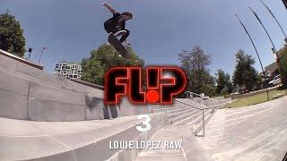 Louie Lopez Flip