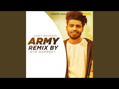 Army Remix By Oye Gurmeet
