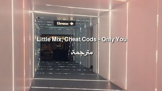 Baixar Little Mix, Cheat Cods - Only You مترجمة
