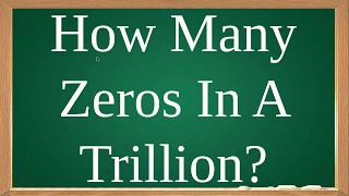 Baixar How Many Zeros In A Trillion