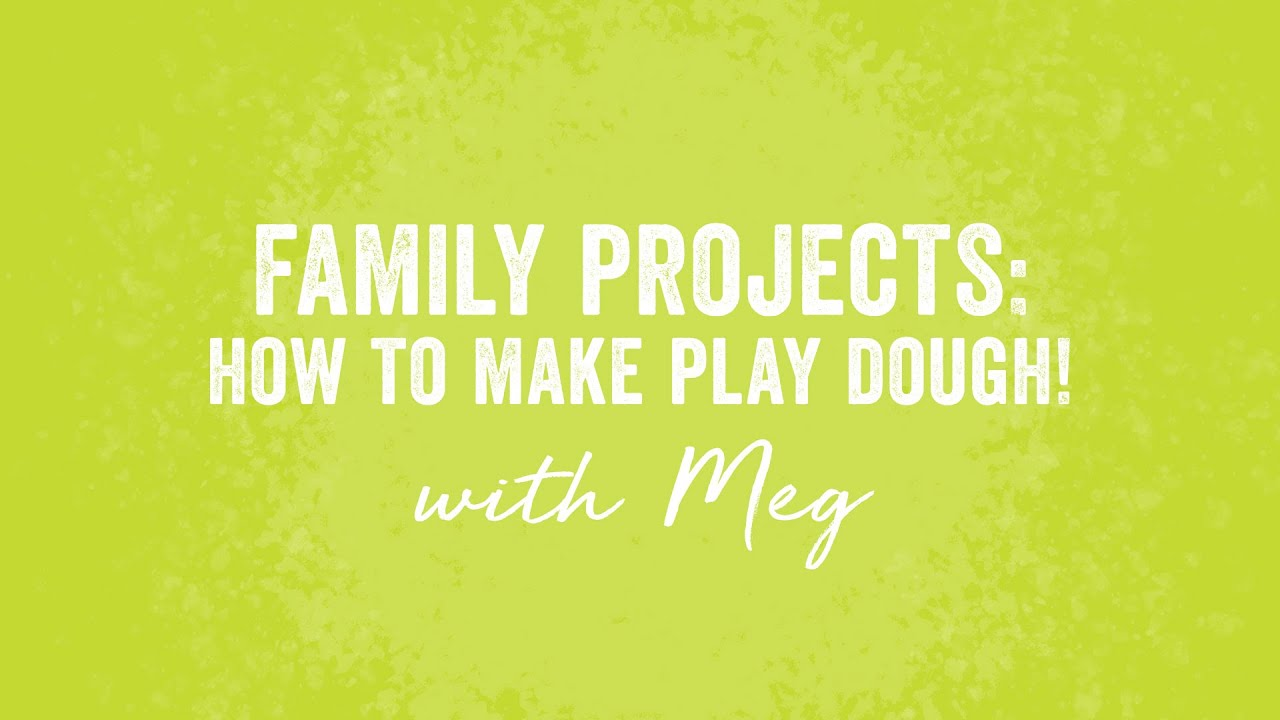 Play dough project to do with your kids!