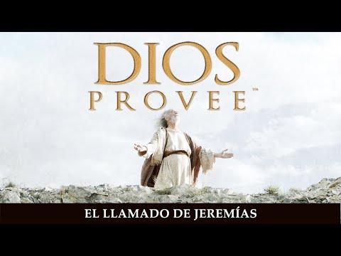 Dios Provee | El Llamado de Jeremías