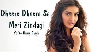 Dheere Dheere Se Meri Zindagi (lyrics)   Top Indian Wedding Songs