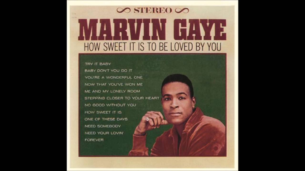 Download Marvin Gaye - How Sweet It Is To Be Loved by You - YouTube