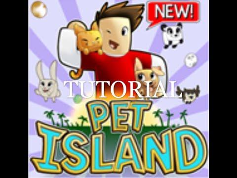 Pet Island Tutorial - Roblox