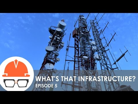 What's That Infrastructure? (Ep. 5 - Wireless Telecommunications)