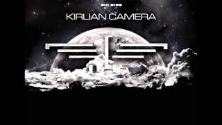 KIRLIAN CAMERA Learning to live