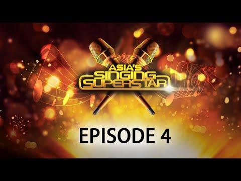 Asia's Singing Superstar - Episode 4