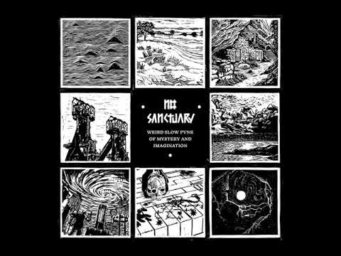 No Sanctuary - Weird Slow Pvnk of Mystery and Imagination (Full Album)