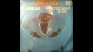Baixar Jason Lee - Take Me    1977