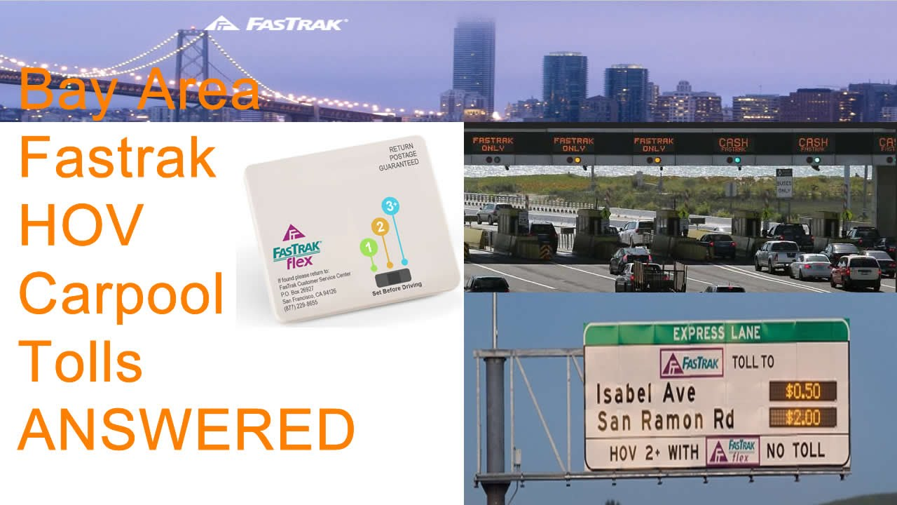 All about Fastrak Flex in the Bay Area - HOV lanes, Tolls ...