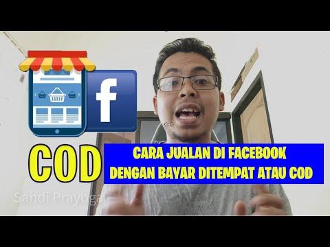 cara-jualan-cod-di-facebook,-kok-bisa-bayar-ditempat??