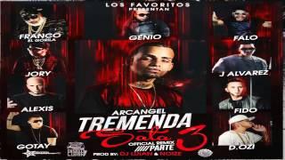 Arcangel Ft. J Alvarez Franco El Gorila Alexis y Fido Jory D.OZi Gotay Genio Y Falo-Tremenda Sata 3