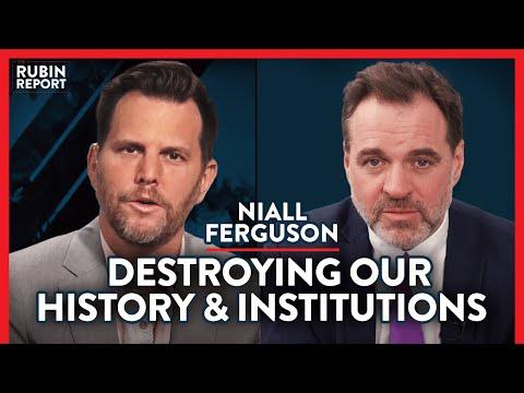 Historian: Woke Politics Destroying US History & Academia   Niall Ferguson   ACADEMIA   Rubin Report