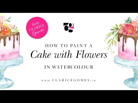 How to paint a cake and flowers in watercolour – Hello Clarice Tutorials