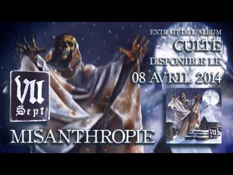 VII - MISANTHROPIE