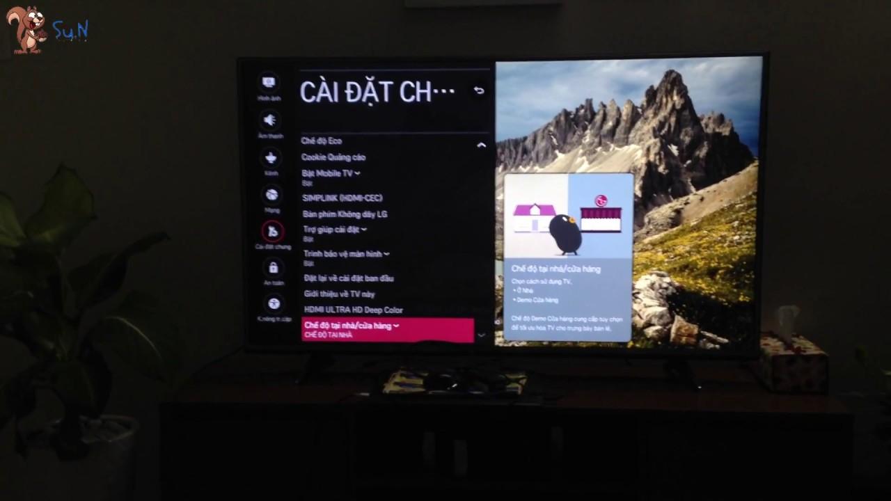Soc – (How to use) Cách tắt chế độ demo quảng cáo trên Smart Tivi LG