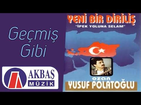 Ozan Yusuf Polatoğlu - Geçmiş Gibi