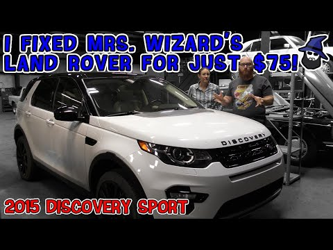 I fixed Mrs. Wizard's '15 Land Rover Discovery for $75! How did the CAR WIZARD fix it so cheap?