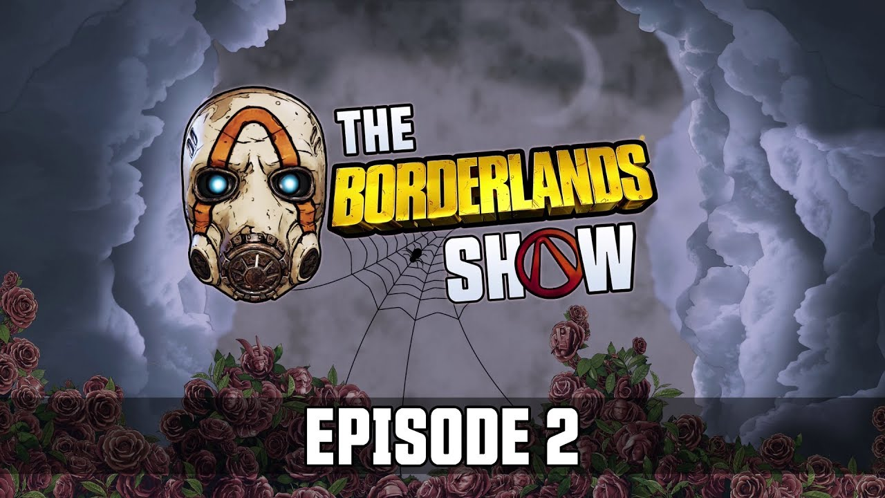 Borderlands 3 - The Borderlands Show: Episode 2 thumbnail