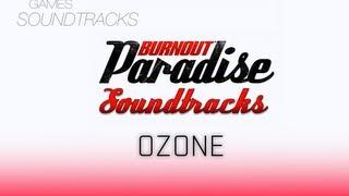 Burnout Paradise Soundtrack °47 Ozone