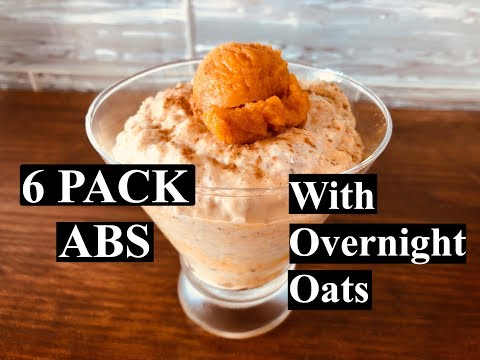 6 PACK ABS with Overnight Oats