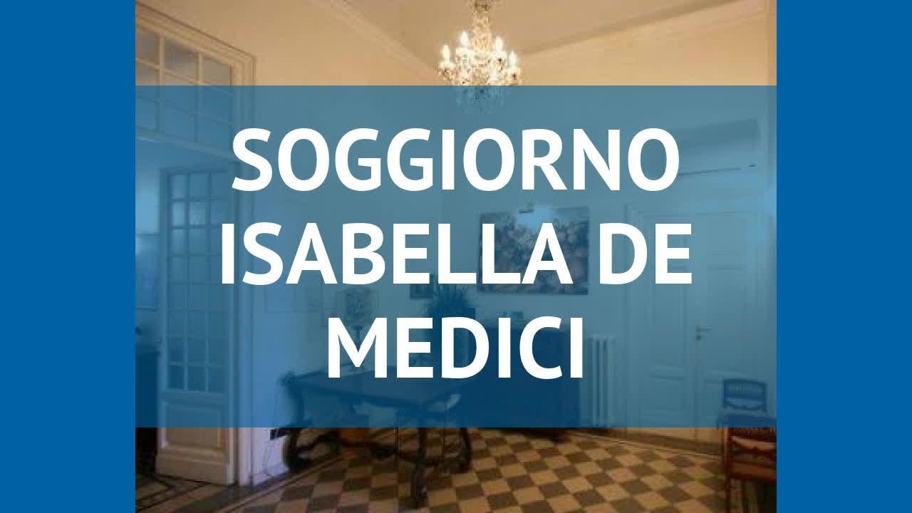 SOGGIORNO ISABELLA DE MEDICI 1 Флоренция обзор – СОДЖОРНО ИСАБЕЛЛА ДЕ  МЕДИЧИ 1 Флоренция видео обзор