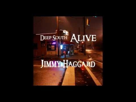 Deep South Alive (teaser) - Jimmy Haggard