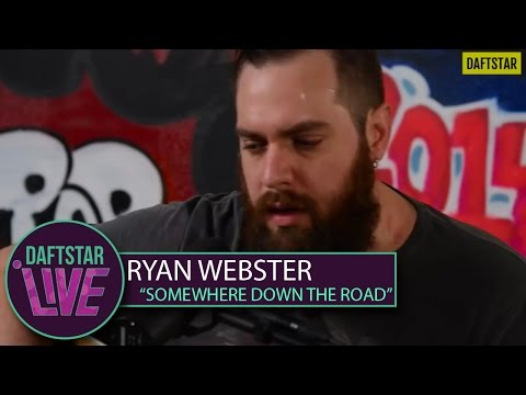 Ryan Webster - Somewhere Down the Road - DAFTSTAR