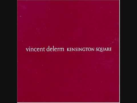 Vincent delerm kensington square