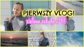 PIERWSZY VLOG!   zielona szkoła 2017   vlog #1