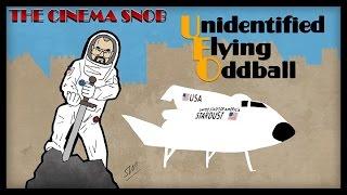 The Cinema Snob: UNIDENTIFIED FLYING ODDBALL
