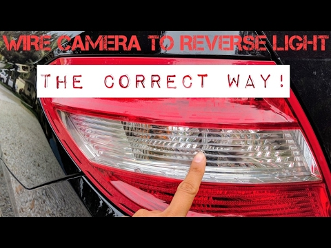 Wire Backup Camera to Reverse Light CORRECTLY on ANY car  YouTube