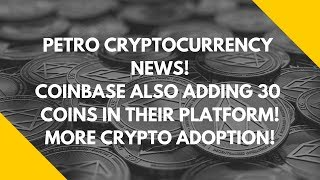 petro and coinbase news a marketplace for eos bitcoin and altcoin crypto mass adoption research