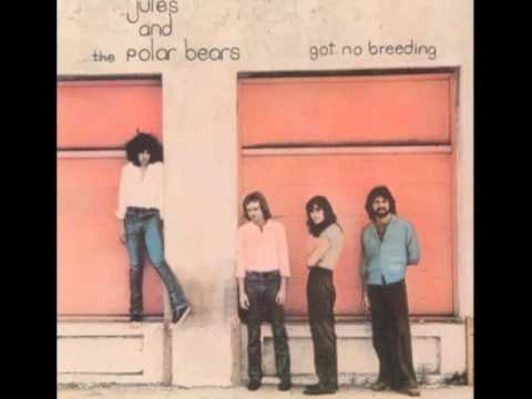 Jules and the Polar Bears - You Just Don't Wanna Know