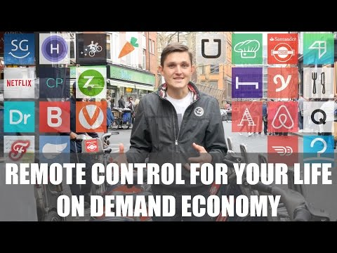Remote Control For Your Life - On Demand Economy