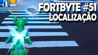WHERE TO FIND FORTBYTE 51, STEP OF THE CHICKEN CROSSING THE STREET OF THE EMBANANADO-POPCORN FORTNITE