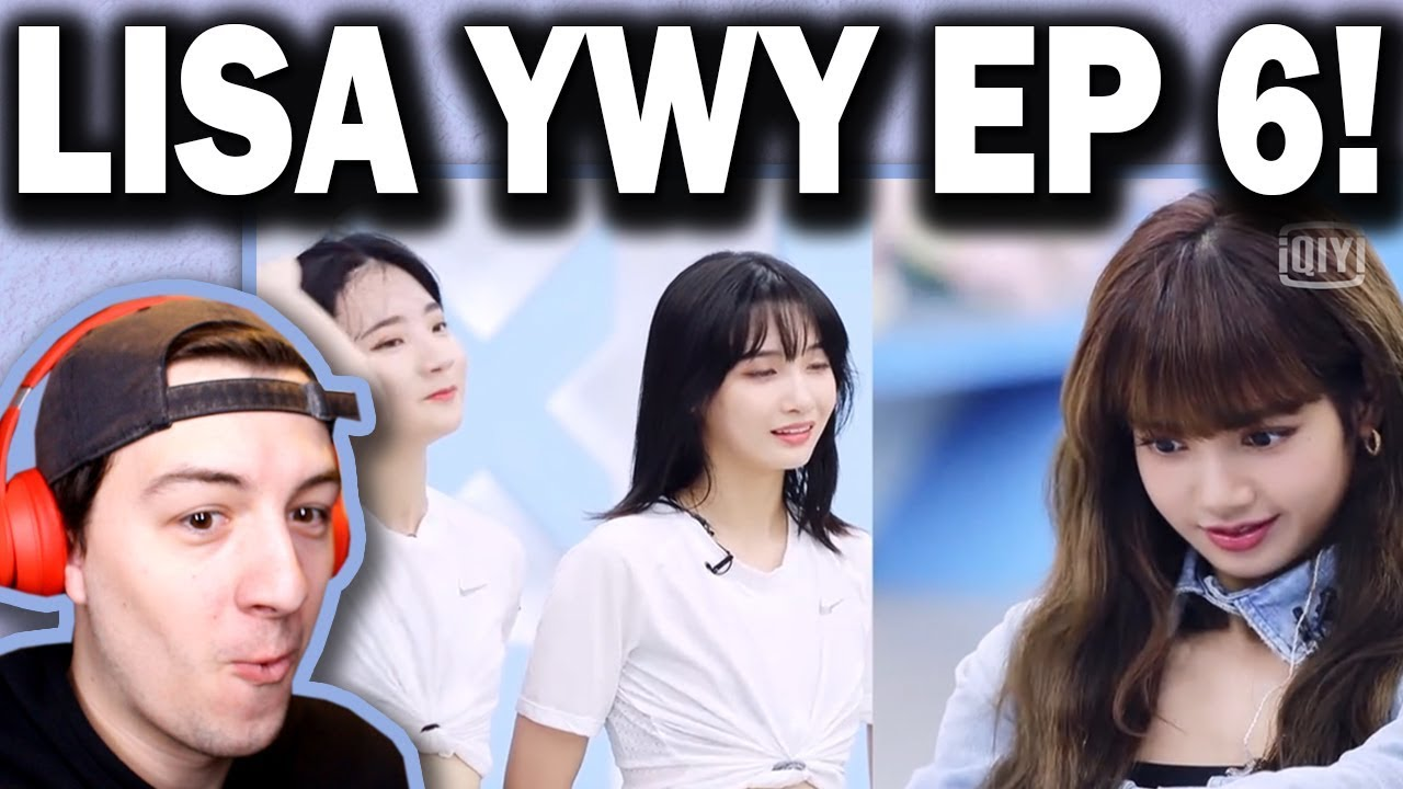 BLACKPINK LISA Youth With You Episode 6 Mentor Class REACTION!