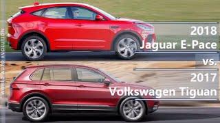 2018 Jaguar E-Pace vs 2017 Volkswagen Tiguan (technical comparison)