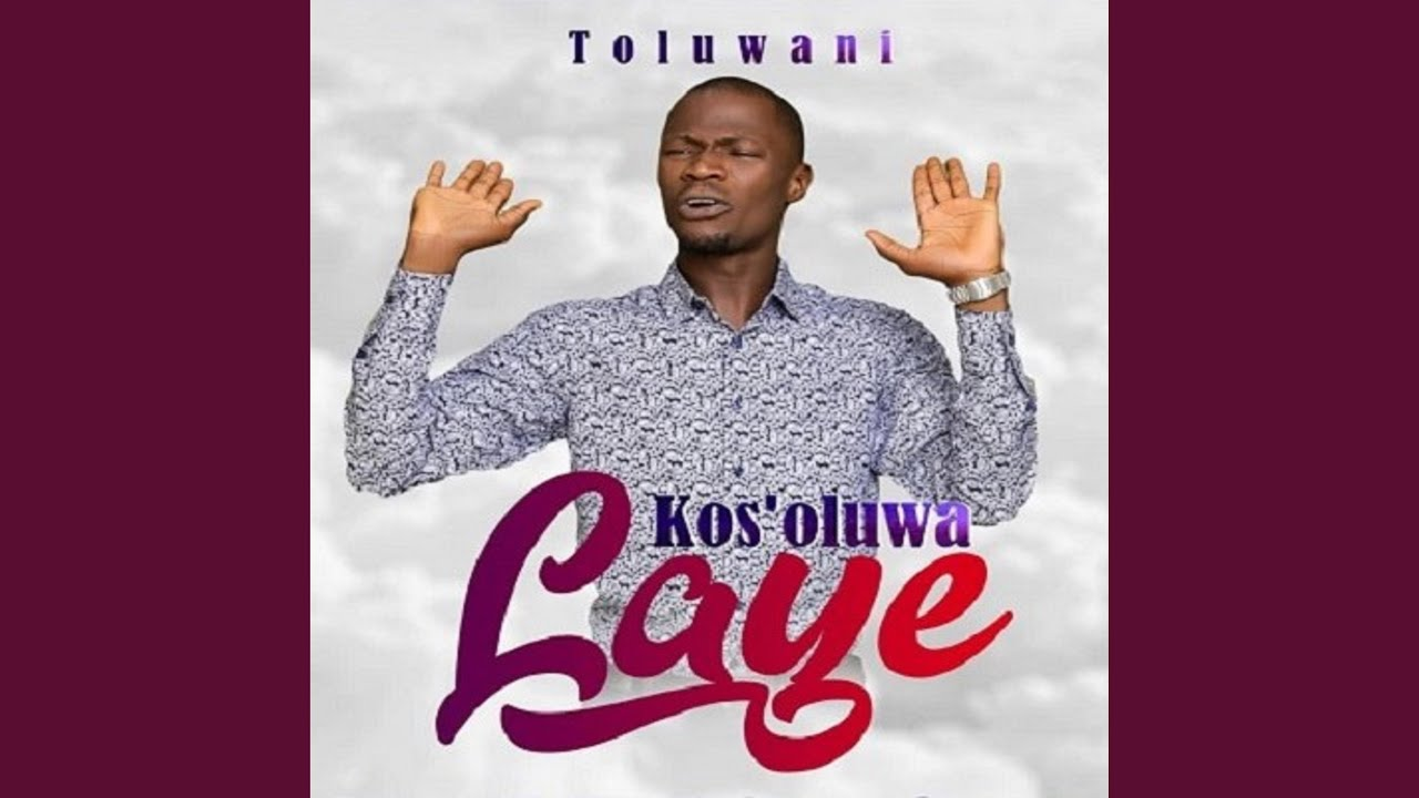 Download Kos'Oluwa Laye