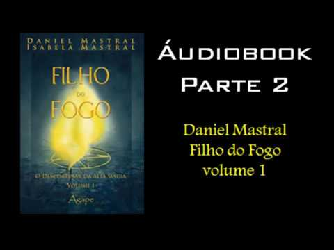 daniel-mastral---filho-do-fogo-volume-1---parte-2
