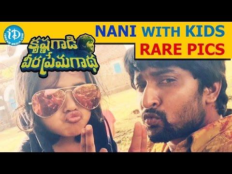 Krishna Gadi Veera Prema Gaadha Movie || Nani With Kids Rare Pics