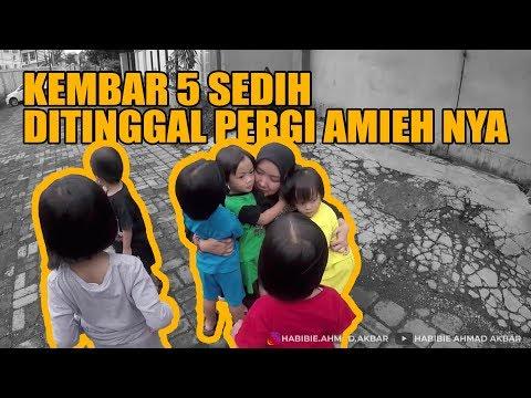 ANAK KEMBAR 5 SEDIH DITINGGAL IBU NYA