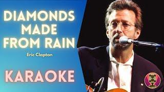 ERIC CLAPTON - Diamonds Made From Rain (Karaoke)
