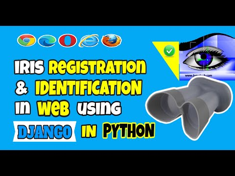 Iris Registration and Identification in Web using Django Python - An Iris Django Python Web Solution