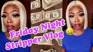 FRIDAY NIGHT Atlanta STRIPPER VLOG! I finally got a MONEY COUNTER‼️‼️