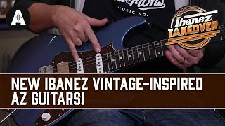 NEW Ibanez Vintage-Inspired AZ Guitars - Versatile Specs for the Traditional Player!