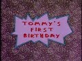 Quickie Rugrats Review Tommy's First Birthday