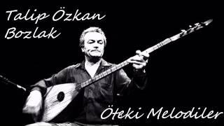 Talip Özkan - Bozlak