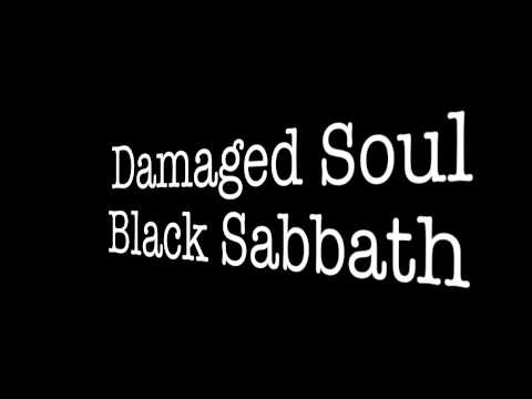 black sabbath - Damaged Soul LYRICS - YouTube